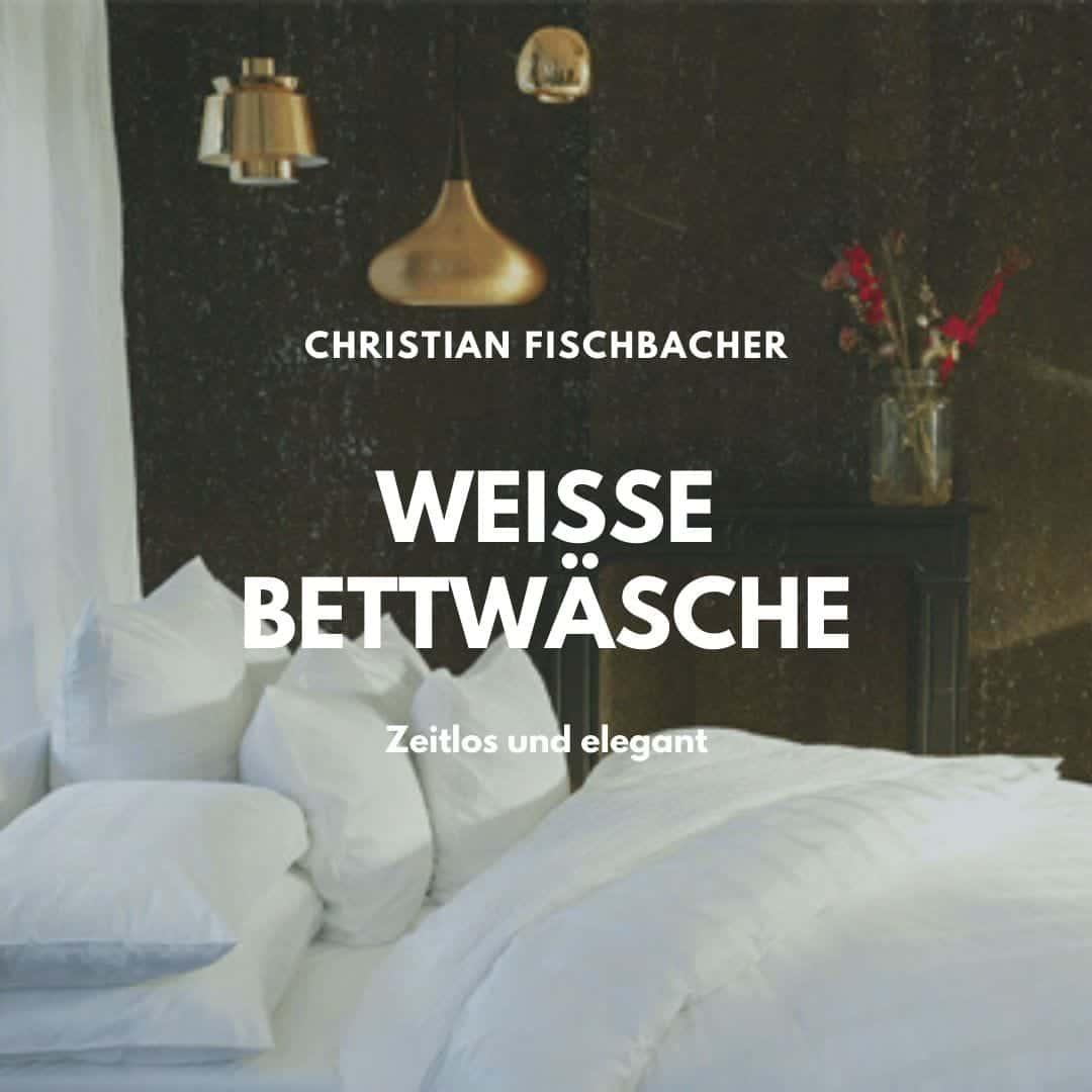 Weisse Bettwäsche von Fischbacher