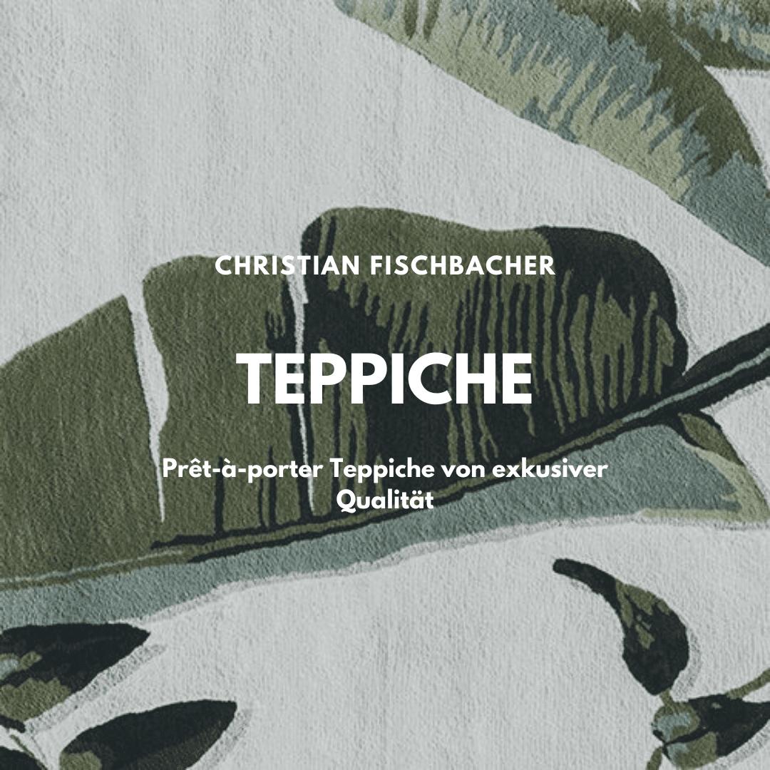 Teppiche von Christian Fischbacher